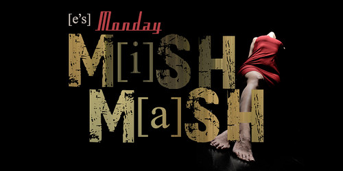 E's Monday Mishmash