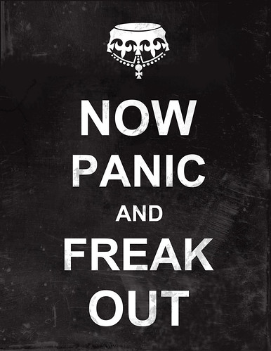'Now Panic and Freak Out' faux vintage