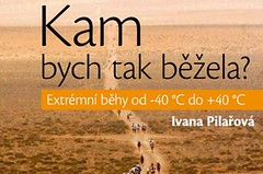 Ivana Pilařová vydala knihu o extrémních bězích