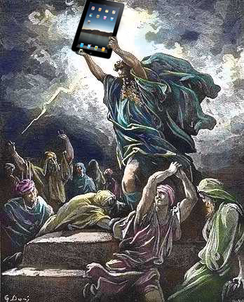 I see your Jesus Phone with a Moses Tablet