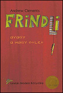 4377243752 e1c3a6cbcd m Top 100 Childrens Novels #38: Frindle by Andrew Clements