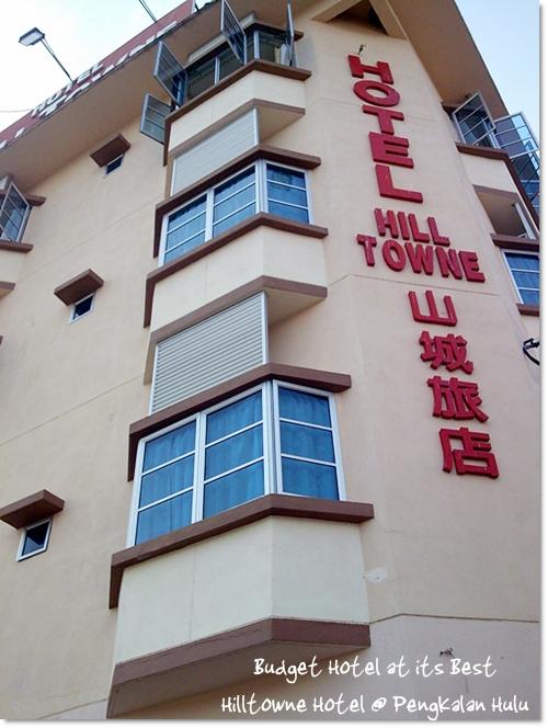 Hilltowne Hotel @ Pengkalan Hulu