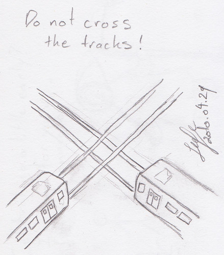 Don't cross the tracks