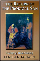 Henri J.M. Nouwen's book titled 'The Return of the Prodigal Son'