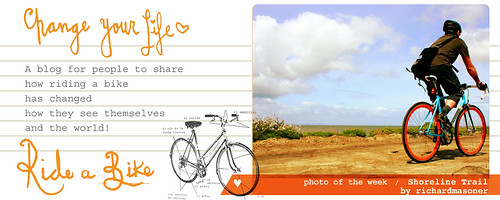 Change your life ride a bike