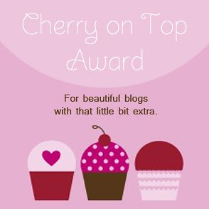Awards week - Cherries on top Award