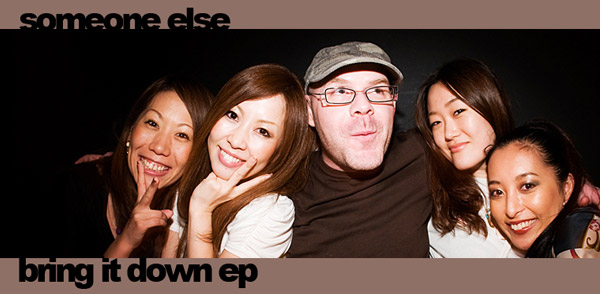 """[unfound46] Someone Else """"Bring It Down EP"""" (Image hosted at FlickR)"""