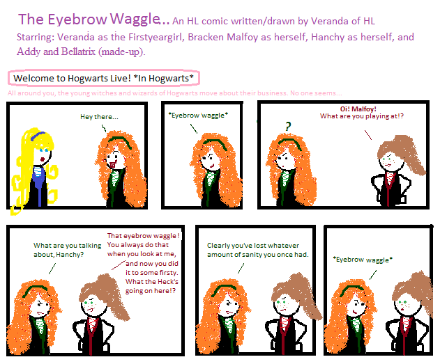The Eyebrow Waggle Part 1 by Veranda - Hogwarts Live Webcomic