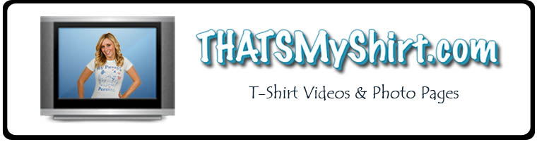 Thatsmyshirt.com Videos