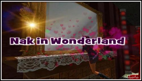 Nak in Wonderland