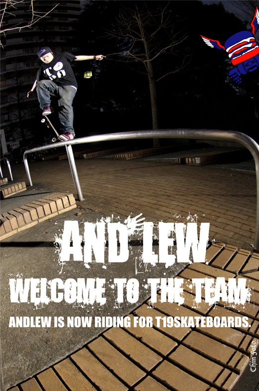 Andlew, Welcome To The T19