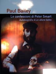 Paul Bailey, Le confessioni di Peter Smart, Playground 2010; graphic designer: Federico Borghi [flickr name: ƒe]; alla cop.: ©Dario Cogliati [flickr name: Dario Φ ipofisi]; cop. (part.), 3