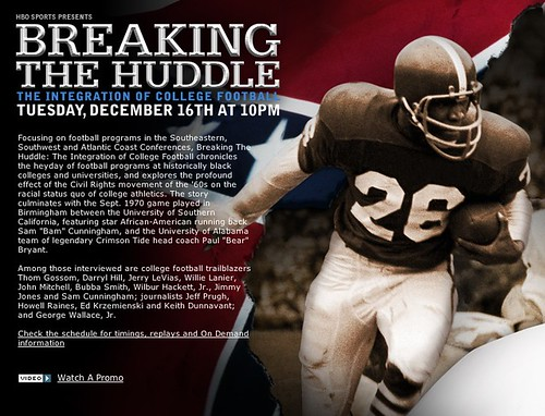 HBO: BREAKING THE HUDDLE: THE INTEGRATION OF COLLEGE FOOTBALL