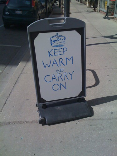 Keep Warm And Carry On