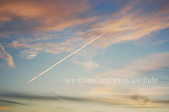 We shine and then we fade. {explored} (dimplyemily) Tags: pink blue sky white lines clouds shine fade streakoflightorwhateverthatthingis