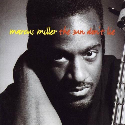 Marcus Miller - The Sun Don't Lie (1993)