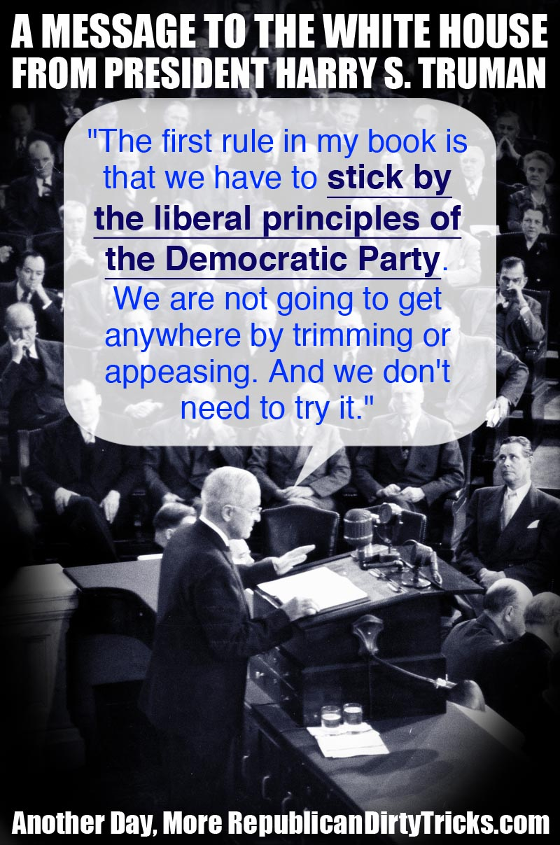 A Message to the White House and President Obama from President Harry S. Truman Image