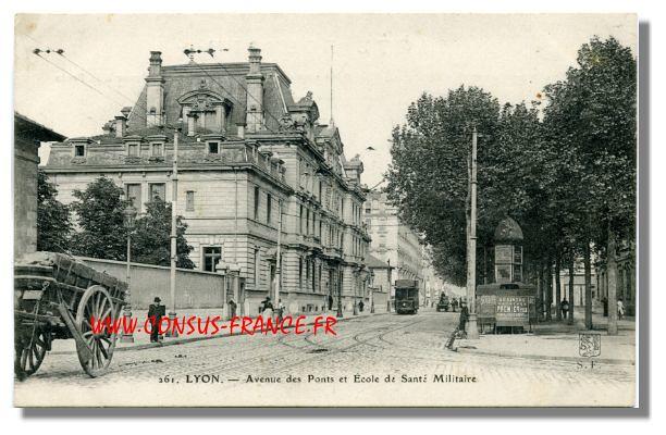 261 LYON . - Avenue des Ponts et Ecole de Santé Militaire