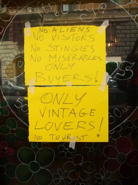 No Aliens No Visitors No Stingies No Miserables ONLY BUYERS! ONLY VINTAGE LOVERS! NO TOURIST