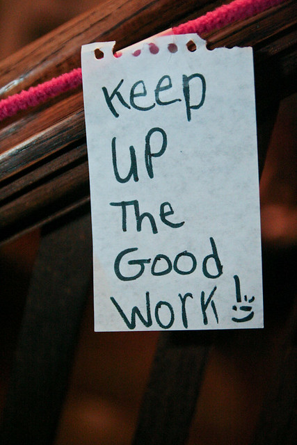 Keep Up the Good Work! Inspirational Quotes Qiqi Emma January 18, 20101