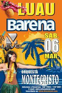Luau Barena - Discoteca Level