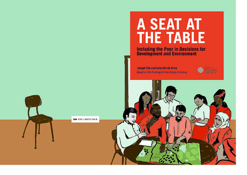A Seat at the Tabke: Including the Poor in Decisions for Development and Environment