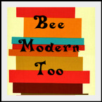 Bee Modern Too Badge