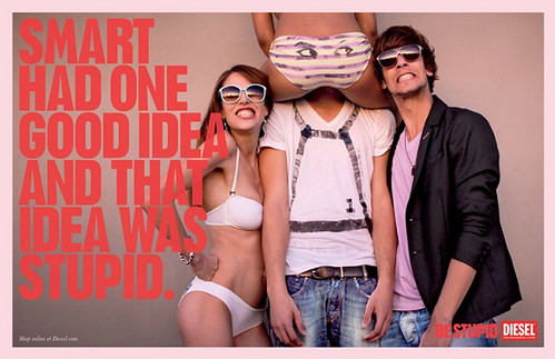 Be Stupid!