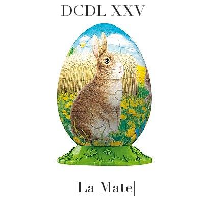 DCDL XXV | La Mate