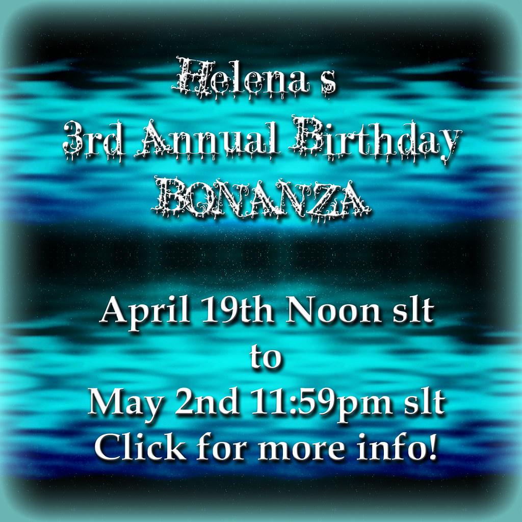 Helena's 3rd Annual Birthday Bonanza