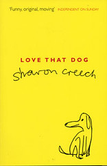 4347334964 4a1e8407d3 m Top 100 Childrens Novels Poll #100: Love That Dog by Sharon Creech