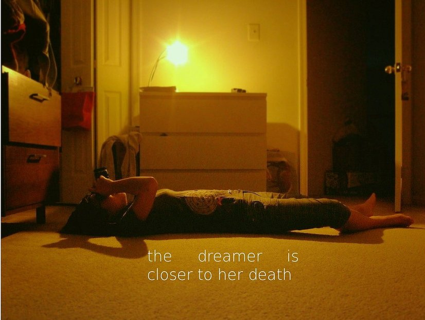 the dreamer is closer to her death