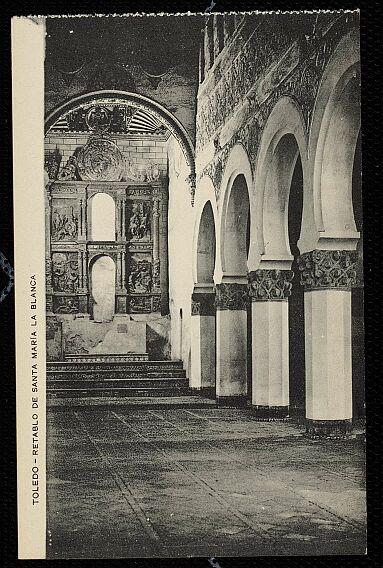 Sinagoga de Santa María la Blanca a comienzos del siglo XX. Foto Menor