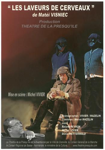 Théâtre de la Presqu'ile (Avignon. 2005). Les laveurs de Cerveaux, de Matéï Visniec; dir. Michel Vivier