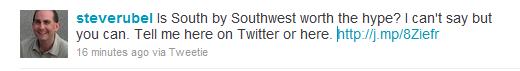 Steve Rubel of Edelman Digital's Twitter request regarding SXSW