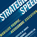 Strategic Speed by Jocelyn R. Davis, Edwin H. Boswell and Henry M. Frechette, Jr. Web-Ready Jacket Image 72dpi