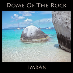 Dome Of The Rock. Heaven Is A Place On Earth. Stunning Beautiful Beach, The Baths, Virgin Gorda, British Virgin Islands - IMRAN™ — 8000+ Views! 260+ Comments! (ImranAnwar) Tags: 2008 beach blue boating caribbean clouds framed imran imrananwar inspiration landmarks landscapes lifestyles marine nature newyork nikon ocean outdoors peaceful sky square tranquility travel vacation water