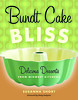 Bundt Cake Bliss book cover