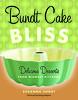 Bundt Cake Bliss book cover