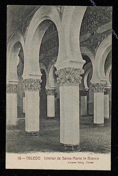 Sinagoga de Santa María la Blanca a comienzos del siglo XX. Foto Abelardo Linares