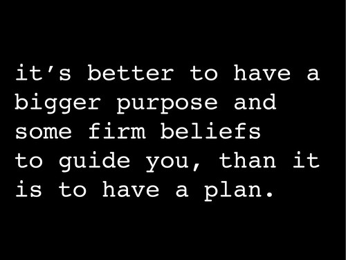 have a bigger purpose