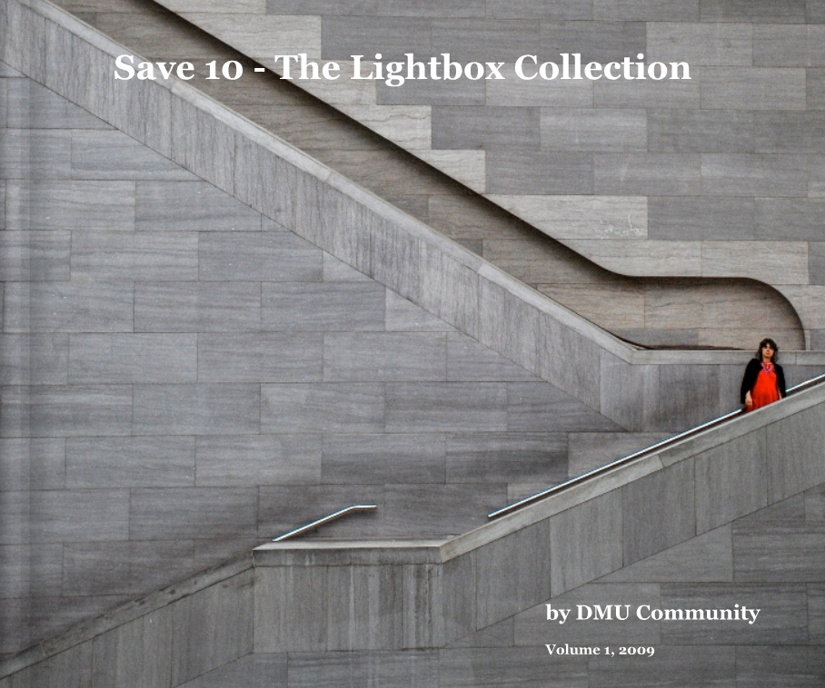 Announcing the DMU Book: Save 10, The Lightbox Collection