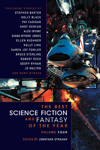 The Best Science Fiction and Fantasy of the Year: Volume 4