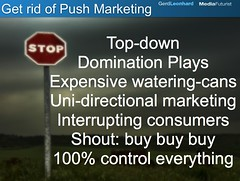 "Time to stop push marketing • <a style=""font-size:0.8em;"" href=""http://www.flickr.com/photos/51745579@N00/4330467576/"" target=""_blank"">View on Flickr</a>"