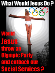 No 2010 Olympics (Professional Recreationalist) Tags: no jesus olympics brucedean professionalrecreationalist wwjd 2010 jesuschrist goddamnit whatwouldjesusdo