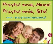 2. Przytul mnie Mamo! Przytul Mnie Tato!