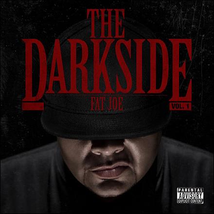 The Darkside, Vol. 1, Fat Joe 4607547764_b4b851b32f_o
