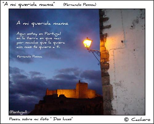A mi querida mamá. (Fernando Pessoa) by marioadaja