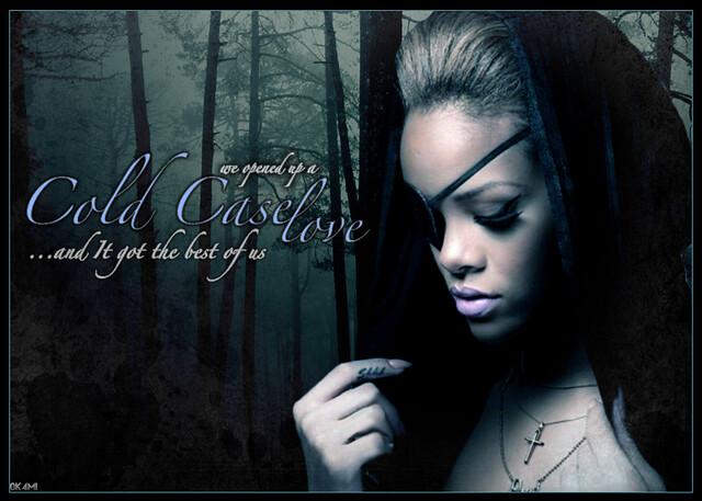 Rihanna- Cold Case Love Blend by Edo Peltier [0k4mi]