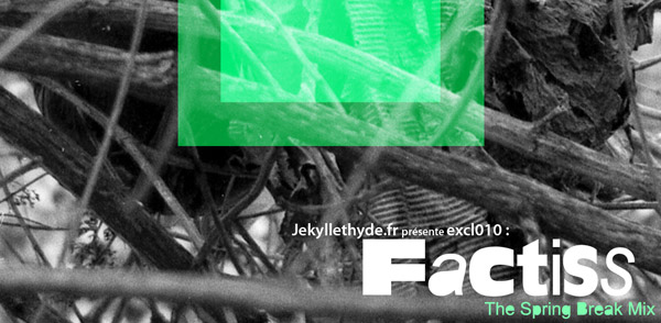 J&H#009 Mix / Factiss – The Spring Break (Image hosted at FlickR)